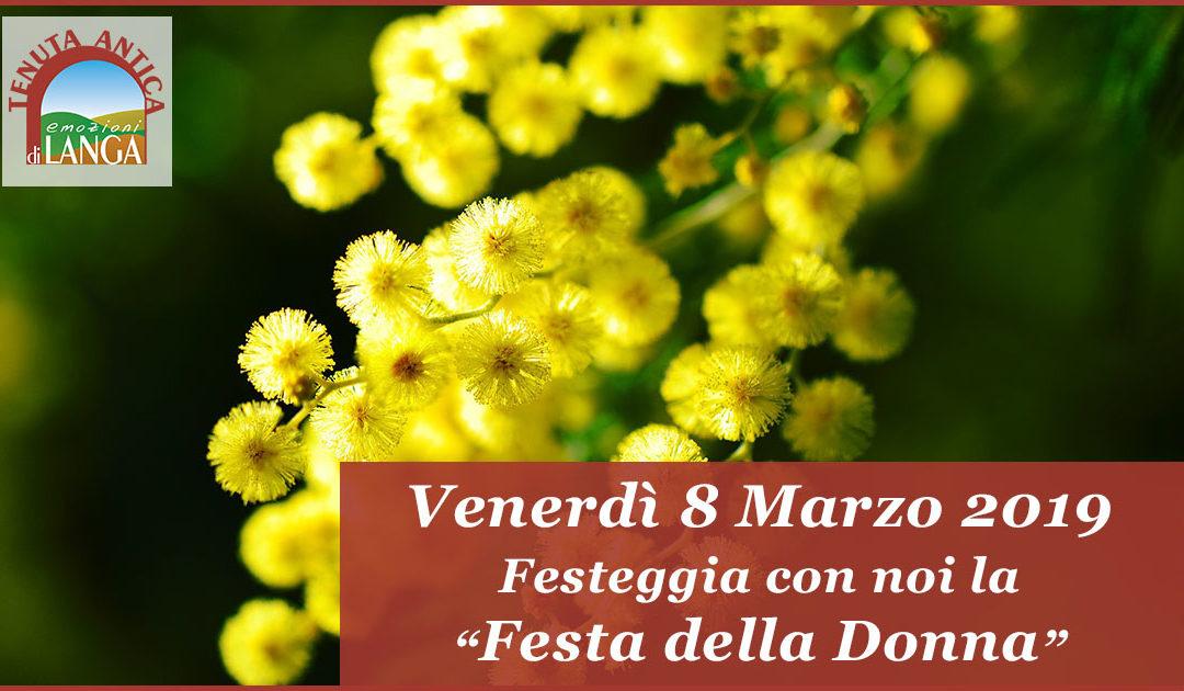 Venerdi 8 Marzo Festa della Donna