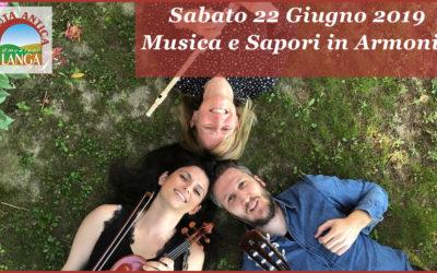 Sabato 22 Giugno – Rassegna Musica e Sapori in Armonia