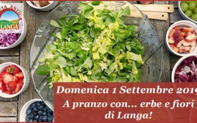 Domenica 1 Settembre – A pranzo con …erbe e fiori di Langa